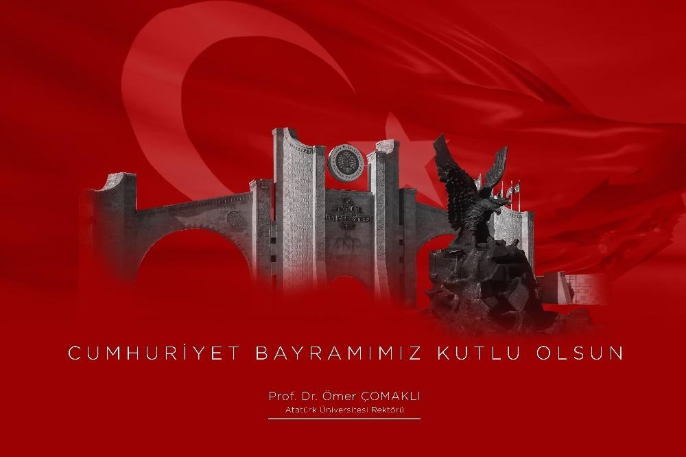 "Prof. Dr. Ömer Çomaklı: ""29 Ekim Cumhuriyet bayramı kutlu olsun"""