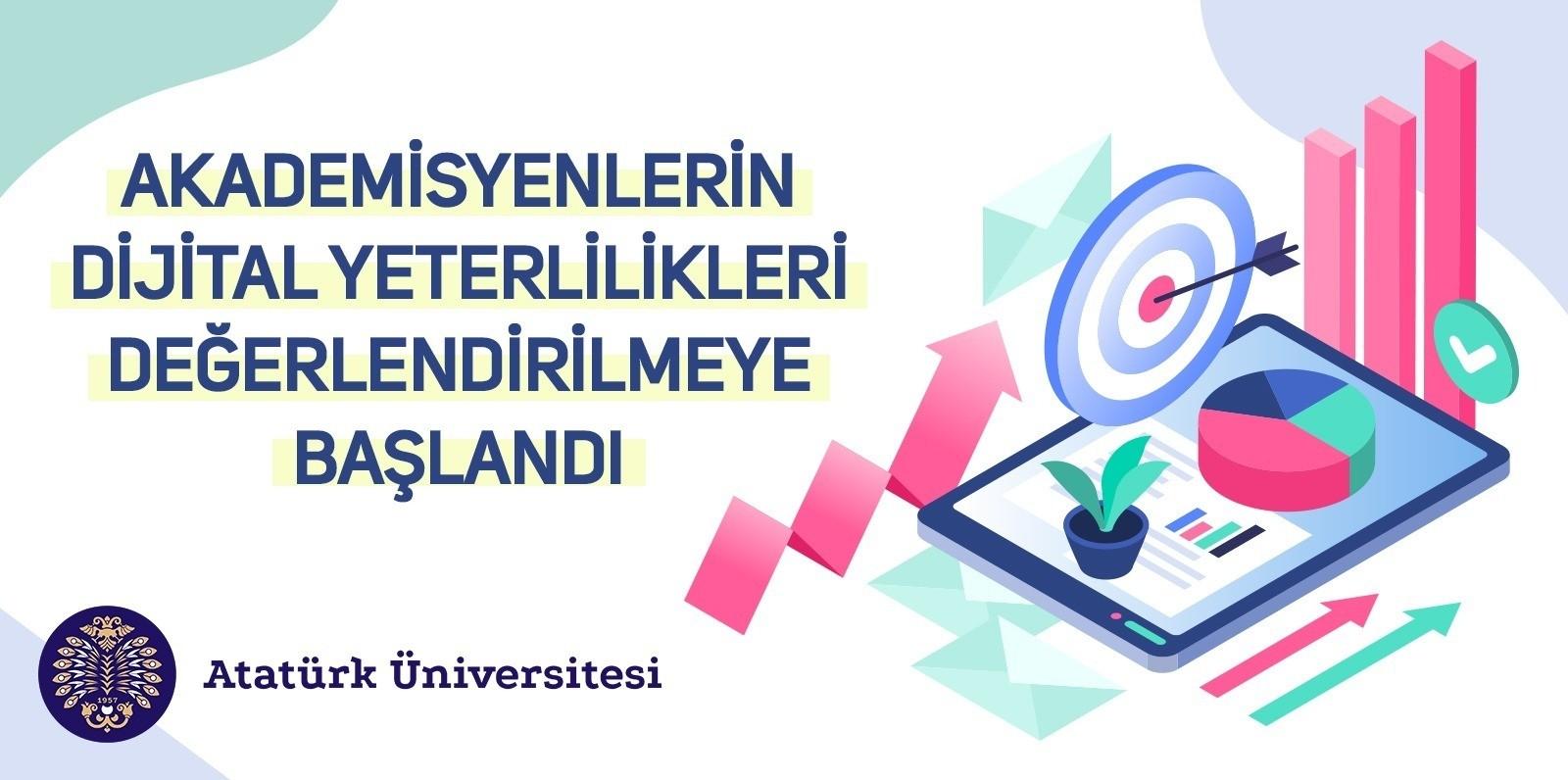 Eğitimcilerin dijital yeterlilikleri Türkiye'de ilk kez Atatürk Üniversitesinde değerlendirilmeye başlandı